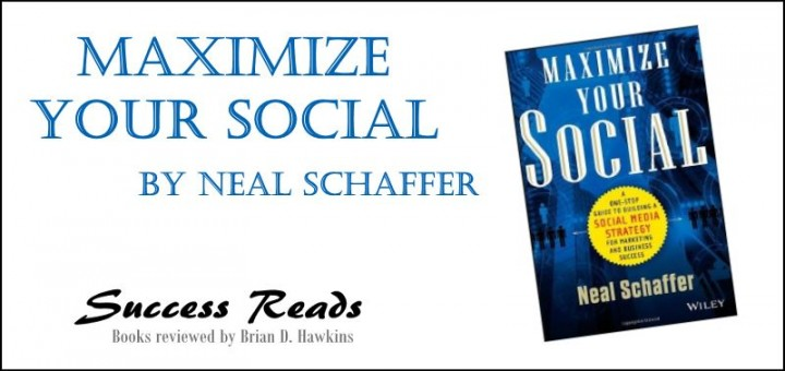 Maximize Your Social by Neal Schaffer